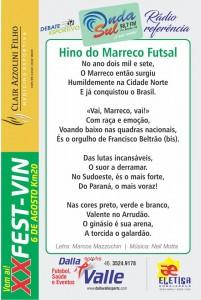 Letra do hino oficial do Marreco futsal. Esse folder foi distribuído na entrada do ginásio Arrudão.